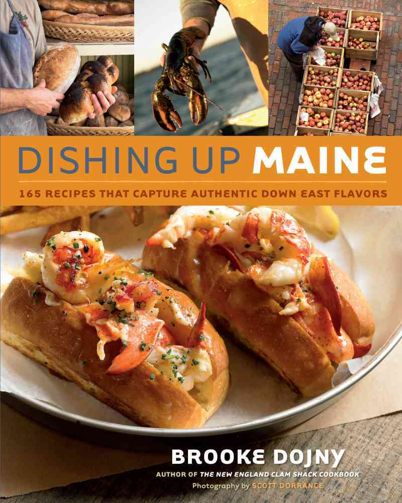 Dishing Up Maine By Dojny, Brooke/ Dorrance, Scott (PHT)