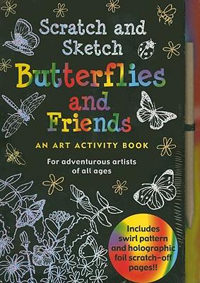 Scratch and Sketch Butterflies and Friends By Conlon, Mara